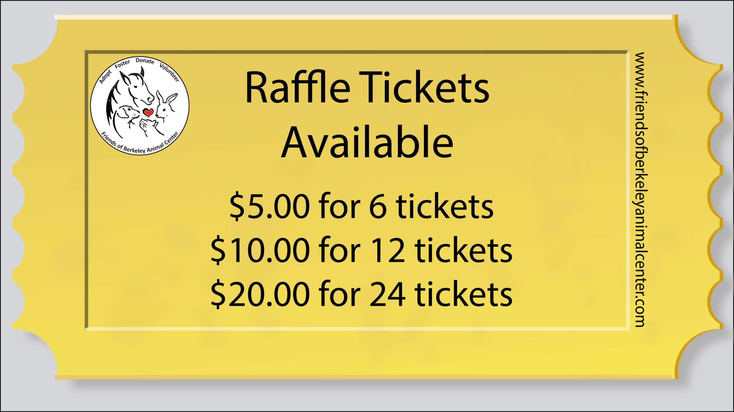 Raffle Tickets Available $5.00 for 6 tickets, $10.00 for 12 tickets, $20.00 for 24 tickets